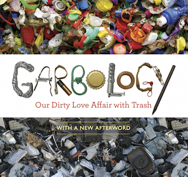 Garbology book cover with mounds of recyclable trash.